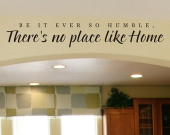 Living Room Wall Decal Be It Ever So Humble There's No Place Like Home Family Wall Decal Removable Vinyl Lettering Wall Sticker Wall Decor
