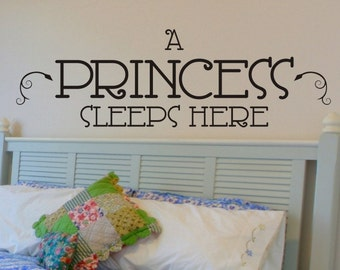 Princess Wall Decal A Princess Sleeps Here Girls Room Wall Decal Bedroom Bed Room Removable Vinyl Lettering Wall Sticker Decorations