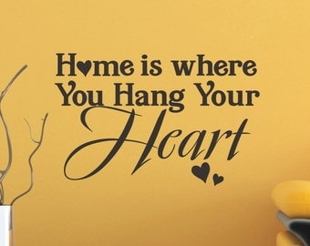 Wall Decal Sticker - Home Is Where You Hang Your Heart