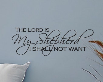 Religious Wall Decal The Lord Is My Shepherd Kids Room Wall Decal Religious Wall Decor Religious Home Decor Vinyl Lettering Decorations