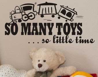 Vinyl Lettering Wall Decal So Many Toys So Little Time
