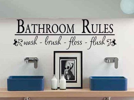 Bathroom wall decor bathroom rules wash brush floss flush bath for Bathroom decor rules