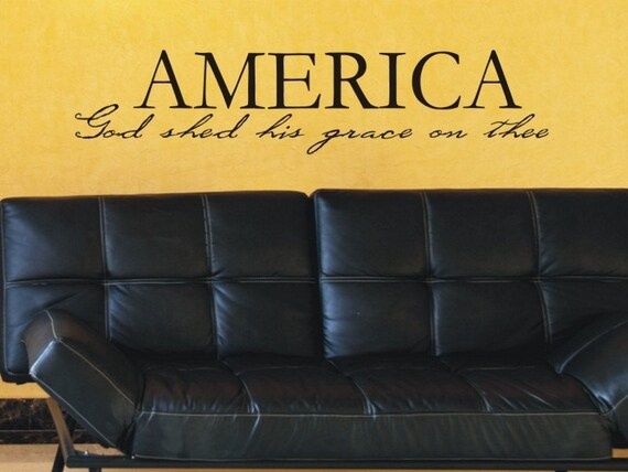 America God Shed His Grace On Thee Wall Quote Decal
