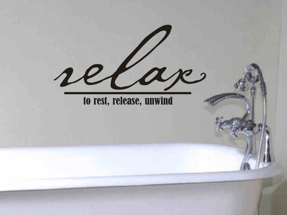 Bathroom wall decor quote relax to rest release by for Relax bathroom wall decor