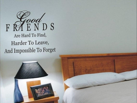 Items similar to wall quote decal good friends are hard for 12x16 bedroom
