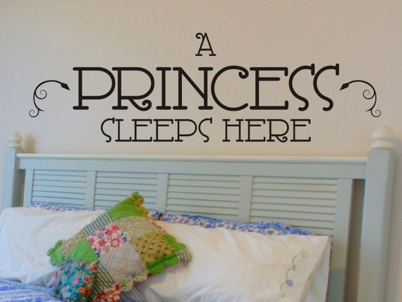 A Princess Sleeps Here Wall Decal by vgwalldecals