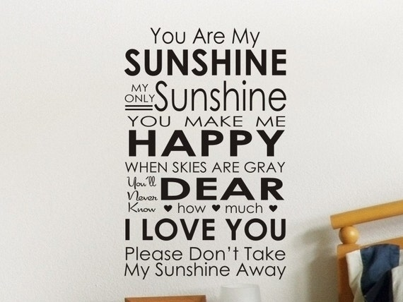 You Are My Sunshine Words Decal by Vgwalldecals