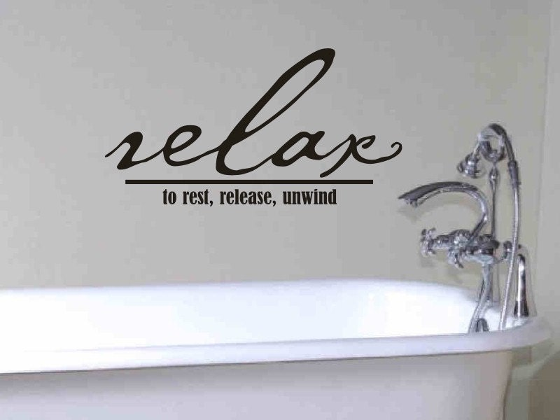 Bathroom wall decor quote relax to rest release by for Bathroom wall decor images
