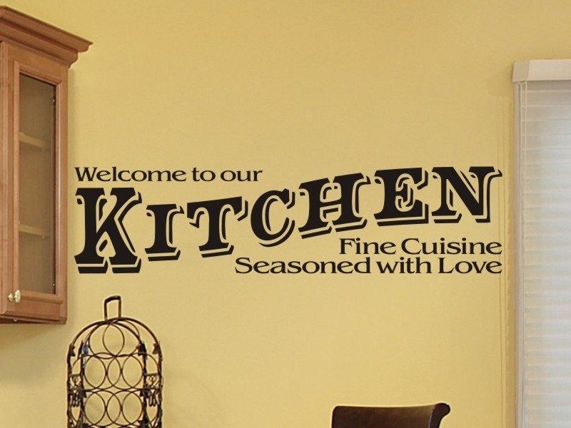 Kitchen Wall Sticker Decal Welcome To Our Kitchen by vgwalldecals
