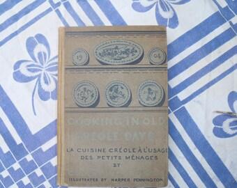 La Cuisine Creole A L'Usage Des Petits Menages 1904 by Celestine Eustice Illlus. by Harper Pennington Free Shipping