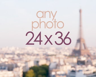 Any 24 x 36 Photograph, Wall Decor, Paris, France, Travel, Home Decor, Large Photo