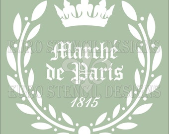 Euro Stencil Design ... Marche de Paris  with Crown  French used for burlap pillows, bedding, sign painting ... 12 x 12  inches