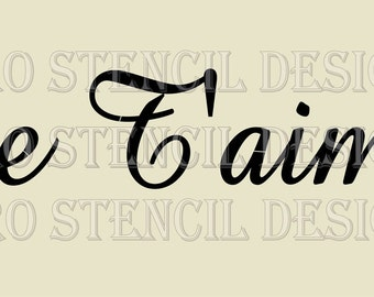 Euro Stencil Design ...  Je Taime - I Love You  Stencil used for burlap pillows, bedding, sign painting ... 5.5 x 11.5  inches