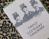 Happy Birthday Handsome - Hand Stamped - Greeting Card