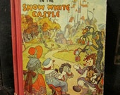 Raggedy Ann in the Snow White Castle- 1940s Vintage Book