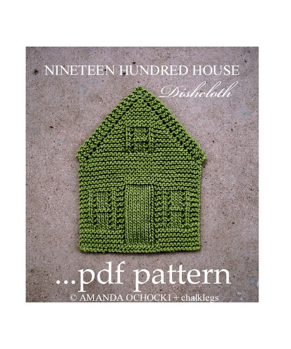 NINETEEN HUNDRED HOUSE a knitted dishcloth pattern Instant
