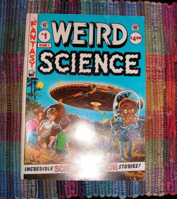 Science Fiction Graphic Novels: Weird Science Graphic Novel Reprint Of ECs 1950s By Curioscity