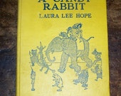1922 Book The Story Of A Candy Rabbit by Laura Lee Hope