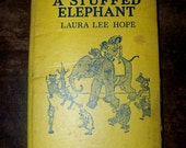 1922 Book The Story Of A Stuffed Elephant by Laura Lee Hope