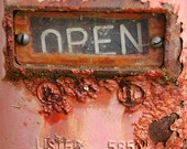 8x10 photo of a rusty and peeling red/orange paint Open sign for wall art, home decor
