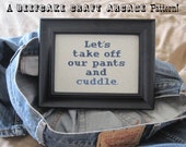 PATTERN - Let's Take Off Our Pants and Cuddle - cross stitch