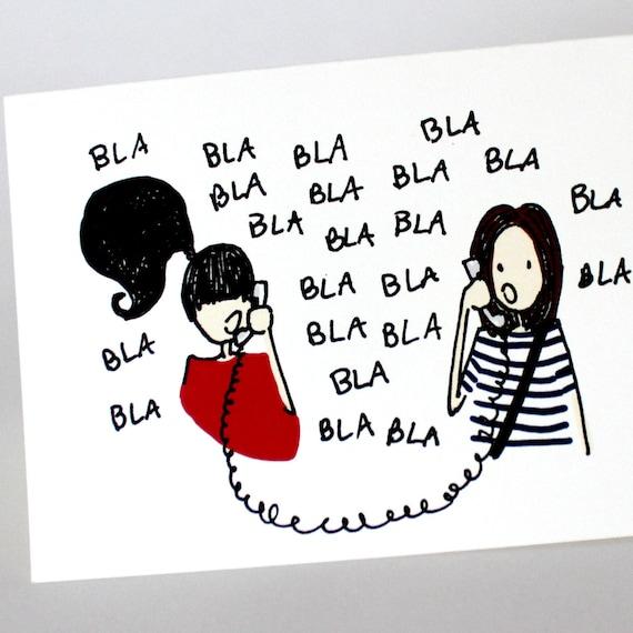 Best Friends Bla Blah - Funny Printed Greeting Card