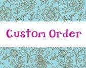 Custom Order for Erica 8X10