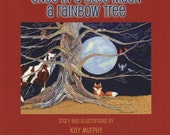 Once in a Blue Moon a Rainbow Tree, Childrens book,