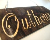 OUTHOUSE sign for Rustic Country Wedding Reception Western Garden Bride Natural Brown Reclaimed Recycled Wood Soft Cotton Twine Bride