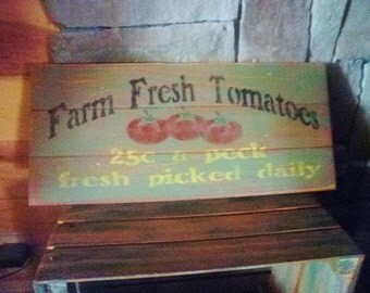 primitive country sign, made of wood, kitchen sign, distressed sign, rustic sign ,Farm Fresh Tomatoes,