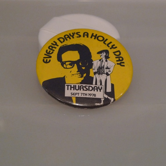 Buddy Holly pinback button badge pin Every Days A Holly Day 70s rock music collectible retro vintage Sept 7 1978 FREE Ship