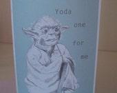 Star Wars 'Yoda one for me' Slogan Card