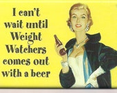 I can't wait until weight watchers comes out with a beer funny kitchen towel