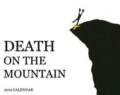 3 Pack of Death on the Mountain 2012 Calendars