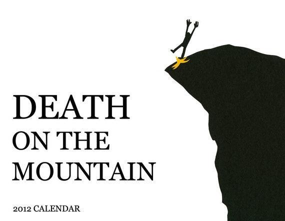 Death on the Mountain 2012 Calendar