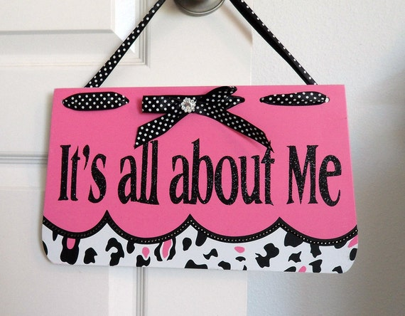 Its All About Me Decorative Wall Hanging Sign In The Shape Of