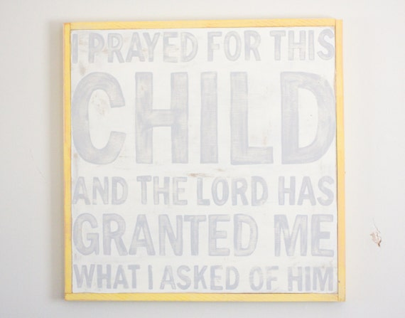 For This Child - Hand Painted Sign