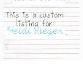 Custom Order for Heidi Rieger