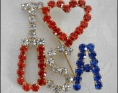 Radiant Red, Clear and Blue Vintage Rhinestone I LOVE USA Pin