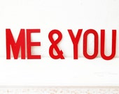 Me & You, Red Paper Sign Letters