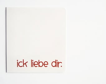 "Greeting Card ""ick liebe dir"" (German)"