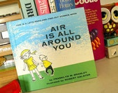 vintage 1962 childrens reader book AIR is ALL around YOU science