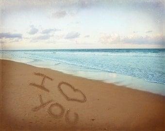 I Love You Sand Beach Art Print - Aqua Tan Ocean Beach House Wall Art Romance Heart Photograph