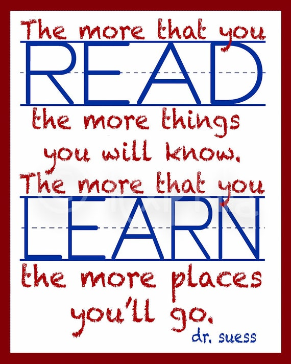 Dr Seuss Quotes Kid: Dr. Seuss The More That You Read Print School House By