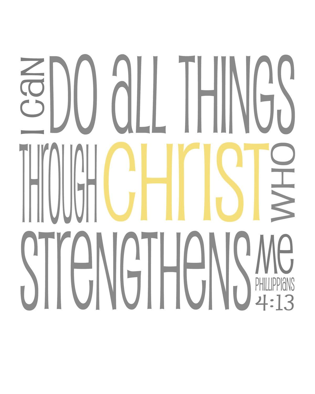 All Things Kardashian: PRINTABLE I Can Do All Things Through Christ Religious