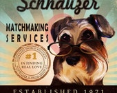 Valentine's Day Gift For Singles - Schnauzer - Matchmaking Services - 12X12 Modern Vintage Giclee Print - Mixed Media - LHA-296-33