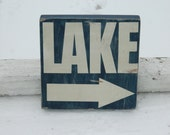 Lake  sign with arrow rustic, vintage style- lake decor cabin, lake home , Fourth of July decor &F ather's day