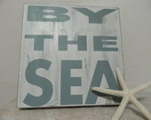 Sea sign  shabby chic, cottage style beach house blue and white