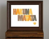 Typography Art Print - Hakuna Matata - quote from Disney's The Lion King in orange and brown - home decor or kid's room - 8 x 10