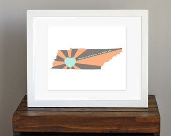 State of Love, Tennessee Art Print - Home is wherever I'm with you quote - wall art, custom gift for her - orange, brown, aqua - 8 x 10